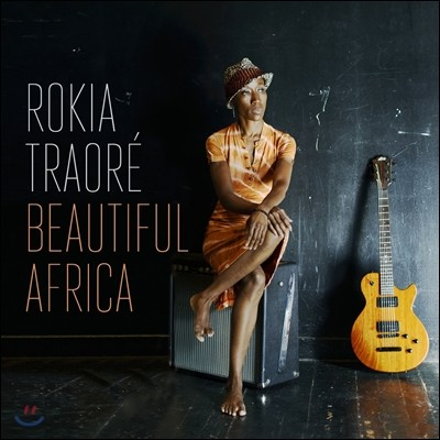 Rokia Traore - Beautiful Africa