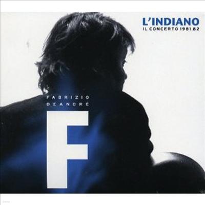 Fabrizio De Andre - L'indiano: Il Concerto 1981 & 1982 (2CD)