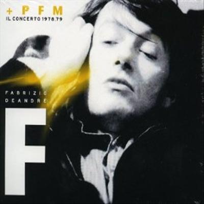 Fabrizio de Andre/ PFM - Fabrizio de Andre E PFM: Il Concerto 1979 (2CD)
