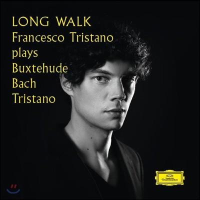 Long Walk - 프란체스코 트리스타노