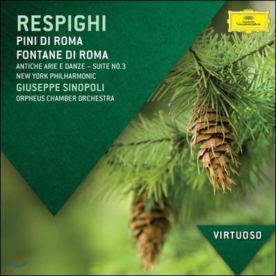 Giuseppe Sinopoli 오토리노 레스피기: 로마의 소나무, 옛 형식의 춤곡과 아리아 (Respighi: Pines of Rome, Ancient Airs and Dances)