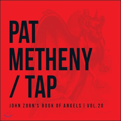 Pat Metheny - Tap: The Book of Angels, Vol.20