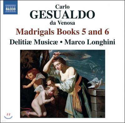 Delitiae Musicae 제수알도: 마드리갈 5권 & 6권 (Gesualdo: Madrigals Books 5 and 6)