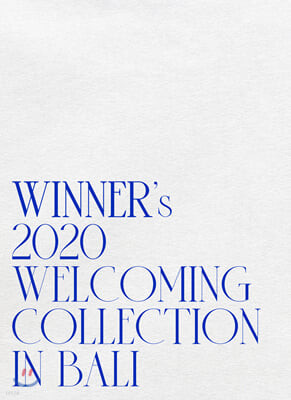 위너 (Winner) - WINNER's 2020 WELCOMING COLLECTION [in BALI]