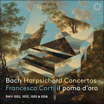 Francesco Corti 바흐: 하프시코드 협주곡 - 프란체스코 코르티 (Bach: Harpsichord Concertos BWV 1052, 1053, 1055, 1058)