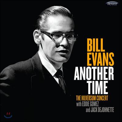 Bill Evans (빌 에반스) - Another Time: The Hilversum Concert