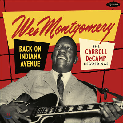 Wes Montgomery (웨스 몽고메리) - Back on Indiana Avenue