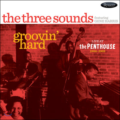 The Three Sounds (쓰리 사운즈) - Groovin' Hard: Live at The Penthouse 1964-1968