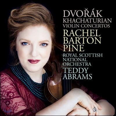 Rachel Barton Pine 드보르작 / 하차투리안: 바이올린 협주곡 (Dvorak / Khachaturian: Violin Concertos)