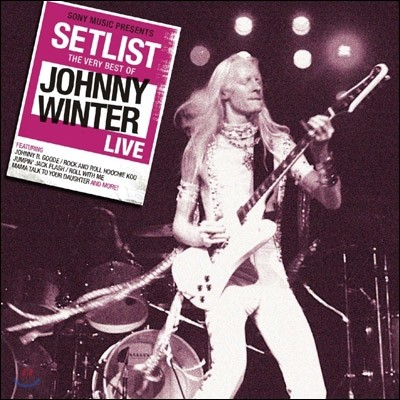 Johnny Winter - Setlist: The Very Best of Johnny Winter Live