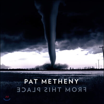 Pat Metheny (팻 매스니) - From This Place [2LP]
