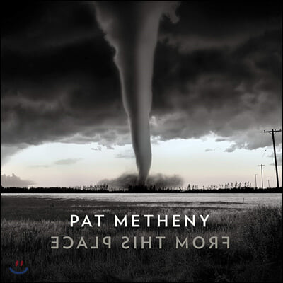 Pat Metheny (팻 매스니) - From This Place
