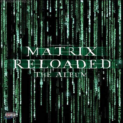 매트릭스 2: 리로디드 영화음악 (The Matrix: Reloaded OST) [3LP]