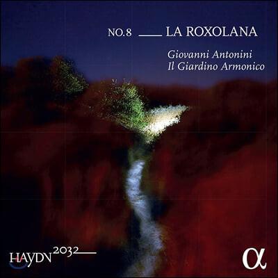 Giovanni Antonini 하이든 2032 프로젝트 8집 (Haydn 2032 Vol. 8 - La Roxolana)