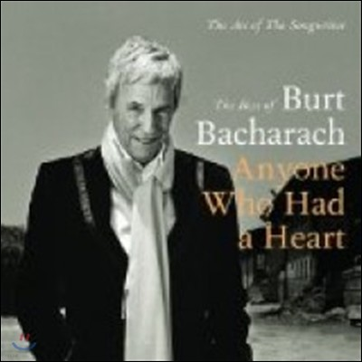 Burt Bacharach - Anyone Who Had A Heart: The Art Of The Songwriter (The Best Of)