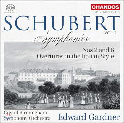 Edward Gardner 슈베르트: 교향곡 2, 6번, 2개의 이탈리아풍 서곡 (Schubert: Symphonies, D125, 589, Italian Overtures)