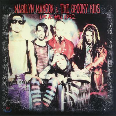 Marilyn Manson & The Spooky Kids (마릴린 맨슨 앤 스푸키 키즈) - Live As Hell 1992 [LP]