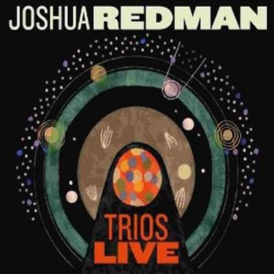 Joshua Redman - Trios Live (Digipack)