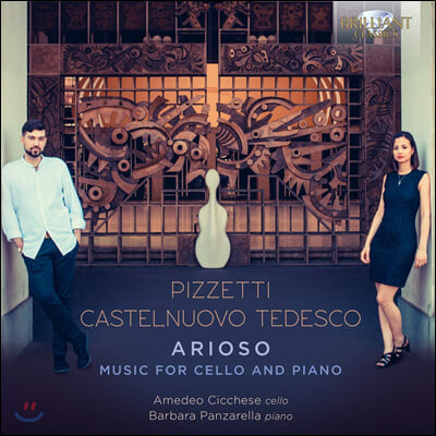 Amedeo Chicchese / Barbara Panzarella 일데브란도 피제티 / 마리오 카스텔누오보-테데스코: 첼로 모음곡