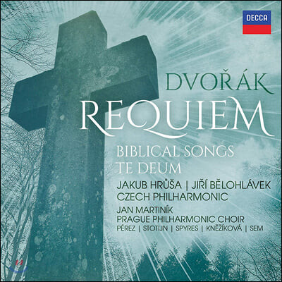Jiri Belohlavek 드보르작: 레퀴엠, 테데움, 성서의 노래 (Dvorak: Requiem, Biblical Songs, Te Deum)
