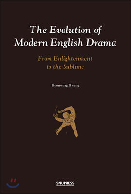 The Evolution of Modern English Drama