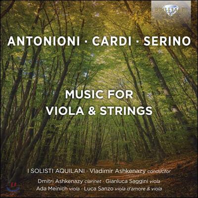 I Solisti Aquilani 21세기 비올라, 현악 오케스트라 작품집 (Antonino / Cardi / Serino: Music for Viola, Strings)