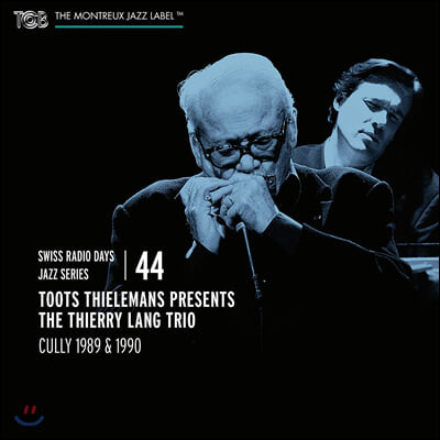 Toots Thielemans / The Thierry Lang Trio - Cully 1989, 1990