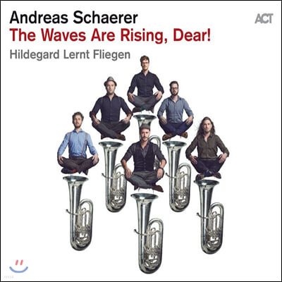Andreas Schaerer (안드레아스 쉐러) - The Waves Are Rising, Dear! [LP]