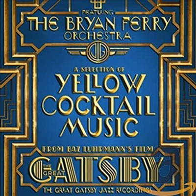 Bryan Ferry Orchestra - Great Gatsby - Jazz Recordings Feat. Bryan Ferry Orchestra