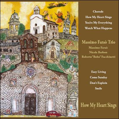 Massimo Farao' Trio (마시모 파라오 트리오) - How My Heart Sings [LP]