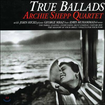 The Archie Shepp Quartet (아치 셰프 쿼텟) - True Ballads [LP]