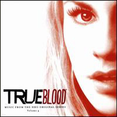 Original Television Soundtrack - True Blood (트루 블러드) : Music from the Hbo Original Series, Vol. 4 (Soundtrack)