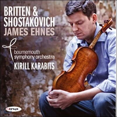 James Ehnes 브리튼 / 쇼스타코비치: 바이올린 협주곡 (Britten / Shostakovich: Violin Concertos) 제임스 에네스