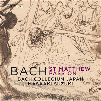 Masaaki Suzuki 바흐: 마태 수난곡 (Bach: St Matthew Passion)