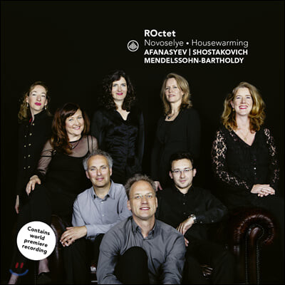 ROctet 현악 8중주 - 멘델스존 / 쇼스타코비치 / 니콜라이 아파나셰프 (Novoselye / Housewarming)