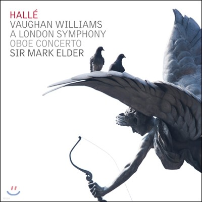 Halle Orchestra 본 윌리엄스 : 교향곡 2번 '런던 교향곡', 오보에 협주곡 (Vaughan Williams : A London Symphony, Oboe Concerto) 할레 오케스트라