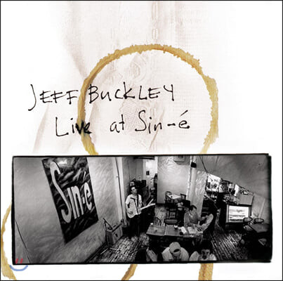 Jeff Buckley (제프 버클리) - Live At Sin-E (Legacy Edition)