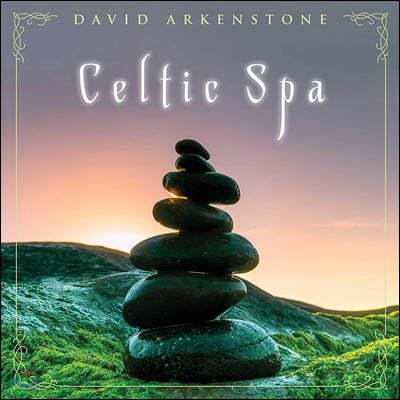 David Arkenstone (데이빗 아켄스톤) - Celtic Spa