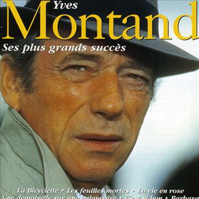 Yves Montand - Ses Plus Grands Succes