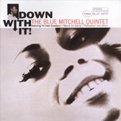 Blue Mitchell - Down With It (RVG Edition)
