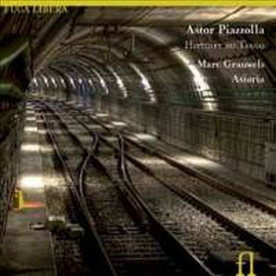 피아졸라 : 탱고의 역사, 알레그로 탕가빌레, 오중주를 위한 콘체르토, 탄티 아니 프리마, 솔레다드, 친친, 밀롱가 가리에구에라 (Piazzolla: Histoire Du Tango) (Digipack)(CD) - Marc Grauwels
