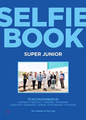 슈퍼주니어 (Super Junior) - 슈퍼주니어 셀피북 (Selfie Book : Super Junior)