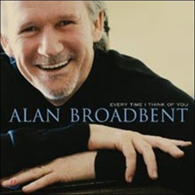 Alan Broadbent - Every Time Think Of You