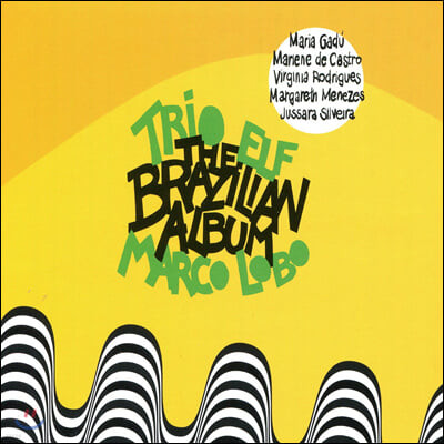 Trio Elf (트리오 엘프) - The Brazilian Ablum
