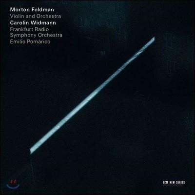 Carolin Widmann 모턴 펠트만: 바이올린과 오케스트라 - 카롤린 비트만 (Morton Feldman: Voilin & Orchestra)