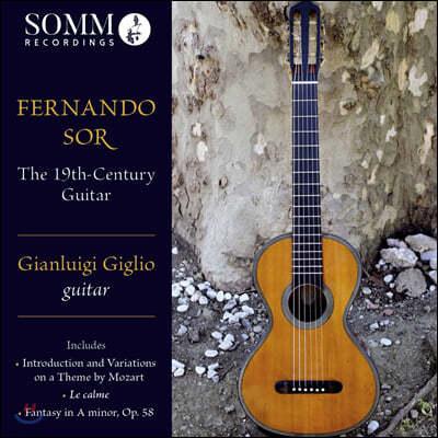Gianluigi Giglio 페르난도 소르: 19세기 기타 명곡집 (Fernando Sor: The 19th-Century Guitar)
