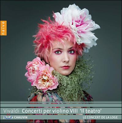Julien Chauvin 비발디: 바이올린 협주곡 8집 (Vivaldi: Concerti per violino VIII 'Il teatro')