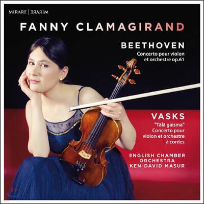 Fanny Clamagirand 베토벤: 바이올린 협주곡 / 바스크스: 머나먼 빛 (Beethoven: Violin Concerto Op. 61 / Vasks: Tala Gaisma)