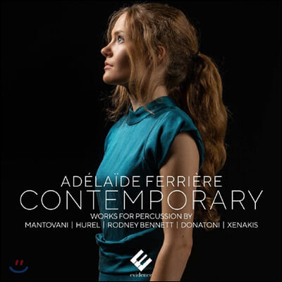 Adelaide Ferriere 컨템포러리 - 타악기를 위한 작품집 (Contemporary - Works for percussion)