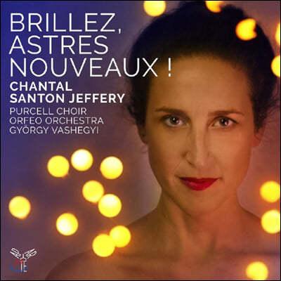 Chantal Santon Jeffery 프랑스 바로크 작품집 (Brillez, astres nouveaux!)